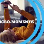 Micro-moments Mobile Marketing